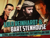 Lulo Reinhardt and Bart Stenhouse - Global Guitar Conversations 2017 Australian Tour