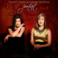 Ingrid James & Louise Denson - Portrait CD
