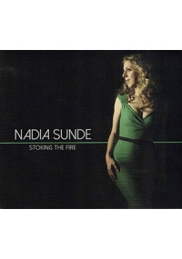 Nadia Sunde - Stoking The Fire CD