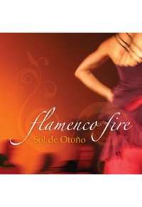 Flamenco Fire - Sol de Otono CD